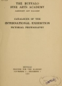"Cover of ""Catalogue of the international exhibition, pictorial photography /"""