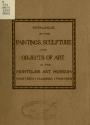 """Cover of """"Catalogue of the paintings, sculpture and objects of art in the Montclair Art Museum"""""""