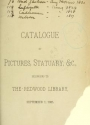 """Cover of """"Catalogue of pictures, statuary & c., belonging to the Redwood Library, September 1, 1885"""""""
