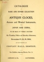 """Cover of """"Catalogue of rare and superb collection of antique clocks, armors and musical instruments from Japan and China"""""""
