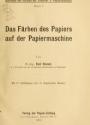 """Cover of """"Das Färben des Papiers auf der Papiermaschine"""""""