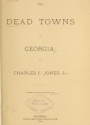 Cover of The dead towns of Georgia