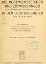 Cover of Die postwertzeichen und entwertungen der deutschen postanstalten in den schutzgebieten und im auslande