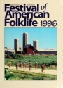 "Cover of ""Festival of American Folklife 1996, June 26-30 & July 3-7 on the National Mall of the United States, Washington D.C. /"""