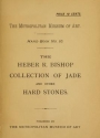 "Cover of ""The Heber R. Bishop collection of jade and other hard stones"""