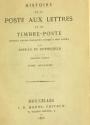 Cover of Histoire de la poste aux lettres et du timbre-poste