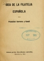 Cover of Idea de la filatelia española