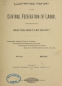 """Cover of """"Illustrated history of the Central Federation of Labor, representing the various trade unions of Albany and vicinity"""""""