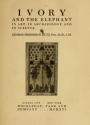 "Cover of ""Ivory and the elephant in art, in archaeology, and in science"""