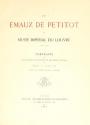 """Cover of """"Les émaux de Petitot du Musée imperial du Louvre"""""""
