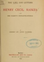 """Cover of """"The life and letters of Henry Cecil Raikes"""""""