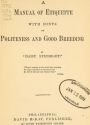 Cover of A manual of etiquette with hints on politeness and good breeding