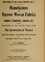 """Cover of """"Manufacture of narrow woven fabrics, ribbons, trimmings, edgings, etc"""""""