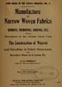 "Cover of ""Manufacture of narrow woven fabrics, ribbons, trimmings, edgings, etc"""