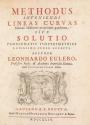Cover of Methodus inveniendi lineas curvas maximi minimive proprietate gaudentes, sive, Solutio problematis isoperimetrici latissimo sensu accepti