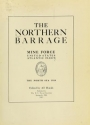 Cover of The northern barrage, Mine force, United States Atlantic fleet, the North Sea, 1918