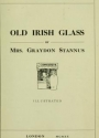 "Cover of ""Old Irish glass"""