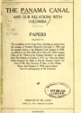 """Cover of """"The Panama Canal and our relations with Colombia Papers relating to the acquisition of the Canal Zone, including an extract from the message of Presid"""""""