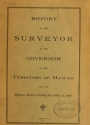 "Cover of ""Report of the Surveyor to the governor of the Territory of Hawaii for the year ending"""