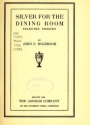 "Cover of ""Silver for the dining room"""