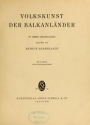 """Cover of """"Volkskunst der Balkanländer in ihren grundlagen"""""""