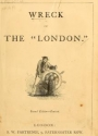 """Cover of """"Wreck of the 'London.'"""""""