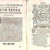 Cefalogia fisonomica divisa in dieci deche: doue conforme à'documenti d'Aristotile, e d'altri folisofi naturali, con brevi discorsi, e diligent osservationi si esaminano le fisonomie...