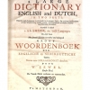 A large dictionary English and Dutch, in two parts.