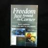 Freedom just around the corner