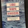 Large Marine Ecosystems: Patterns, Processes, and Yields, cover