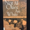 Cover of Not all Okies are white :  the lives of Black cotton pickers in Arizona