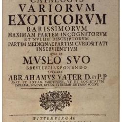 Catalogus variorum exoticorum rarissimorum maximam partem incognitorum et nullibi...