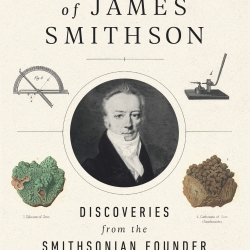 """Book cover of """"The Science of James Smithson"""""""