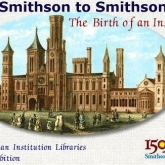 From Smithson to Smithsonian- The Birth of an Institution