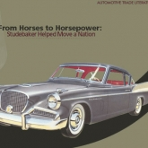 From Horses to Horsepower- Studebaker Helped Move a Nation
