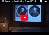 YouTube video thumbnail of Alchemy on the Cutting Edge (2014) - Lawrence M. Principe